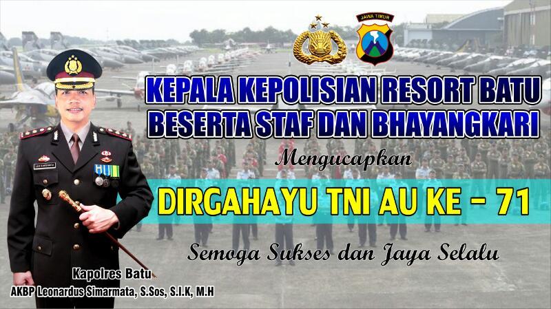 Kapolres Batu beserta staf dan Bhayangkari mengucapkan Dirgahayu TNI-AU ke-71